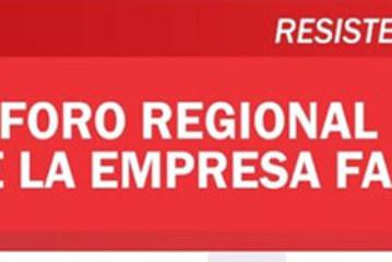 ESTA EN MARCHA EL 1º FORO REGIONAL DE LA EMPRESA FAMILIAR